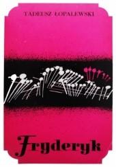 Okładka książki Fryderyk Tadeusz Łopalewski
