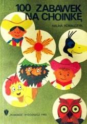 Okładka książki 100 zabawek na choinkę Halina Kowalczyk
