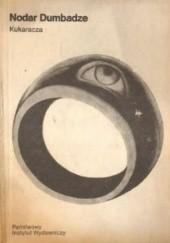 Okładka książki Kukaracza Nodar Dumbadze
