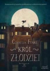 Okładka książki Król złodziei Cornelia Funke