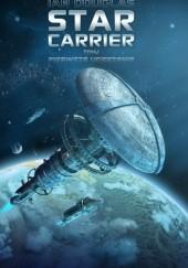 Okładka książki Star Carrier: Pierwsze uderzenie Ian Douglas