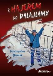 Okładka książki Z Hajerem do Dalajlamy Mieczysław Bieniek
