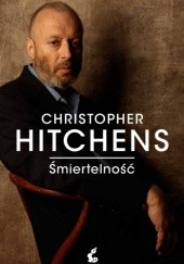 Okładka książki Śmiertelność Christopher Hitchens