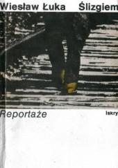 Okładka książki Ślizgiem Wiesław Łuka