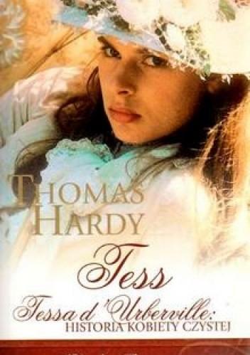 Okładka książki Tessa d'Urberville historia kobiety czystej Thomas Hardy