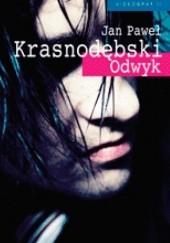 Okładka książki Odwyk Jan Paweł Krasnodębski