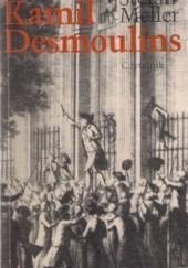 Okładka książki Kamil Desmoulins Stefan Meller
