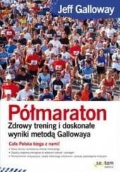 Okładka książki Półmaraton Jeff Galloway