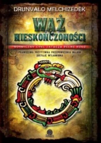 Okładka książki Wąż nieskończoności. Drunvalo Melchizedek