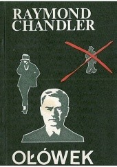 Okładka książki Ołówek Raymond Chandler