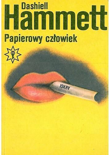 Okładka książki Papierowy człowiek Dashiell Hammett