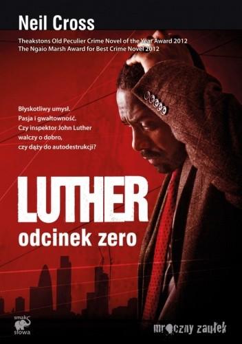 Okładka książki Luther. Odcinek Zero Neil Cross