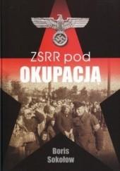Okładka książki ZSRR pod okupacją. Boris Sokołow