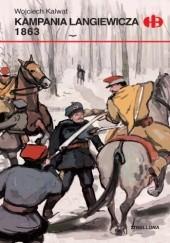 Okładka książki Kampania Langiewicza 1863 Wojciech Kalwat