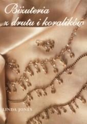 Okładka książki Biżuteria z drutu i koralików Linda Jones