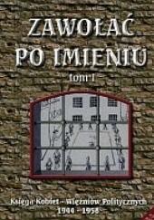 Okładka książki Zawołać po imieniu, tom 1 Barbara Otwinowska