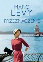 Okładka książki Przeznaczenie Marc Levy