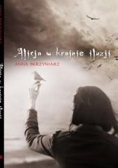 Okładka książki Alicja w krainie iluzji Anna Skrzyniarz