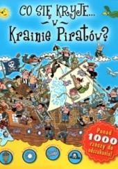 Okładka książki Co się kryje w krainie piratów?