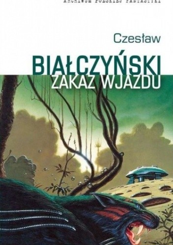 Okładka książki Zakaz wjazdu Czesław Białczyński