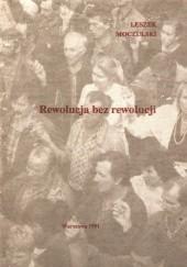 Okładka książki Rewolucja bez rewolucji Leszek Moczulski
