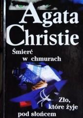 Okładka książki Śmierć w chmurach; Zło, które żyje pod słońcem Agatha Christie