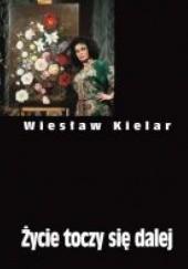 Okładka książki Życie toczy się dalej Wiesław Kielar