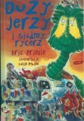Okładka książki Duży Jerzy i siódmy rycerz Eric Pringle