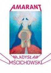 Okładka książki Amarant Władysław Mścichowski