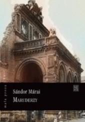 Okładka książki Maruderzy Sándor Márai