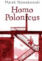Okładka książki Homo Polonicus Marek Nowakowski