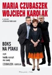 Okładka książki Boks na Ptaku, czyli każdy szczyt ma swój Czubaszek i Karolak Artur Andrus,Maria Czubaszek,Wojciech Karolak