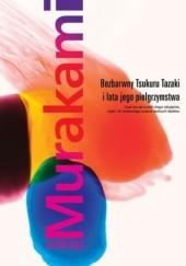 Okładka książki Bezbarwny Tsukuru Tazaki i lata jego pielgrzymstwa Haruki Murakami