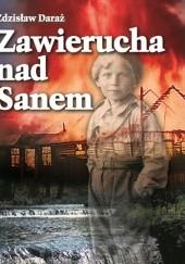 Okładka książki Zawierucha nad Sanem Zdzisław Daraż