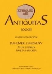 Okładka książki Euhemer z Messeny. Życie i dzieło Święta historia Marek Winiarczyk