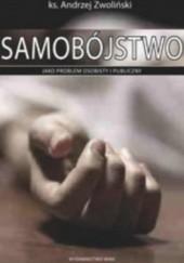 Okładka książki Samobójstwo jako problem osobisty i publiczny Andrzej Zwoliński