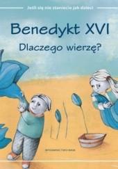 Okładka książki Dlaczego wierzę? Benedykt XVI