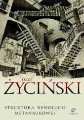 Okładka książki Struktura rewolucji metanaukowej Józef Życiński