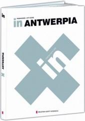 Okładka książki In. Antwerpia Beata Blaibel,Rafał Sławoń