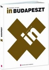 Okładka książki In. Budapeszt Beata Blaibel,Rafał Sławoń