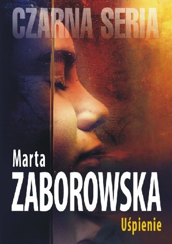 Okładka książki Uśpienie Marta Zaborowska