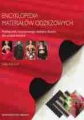 Okładka książki Encyklopedia materiałów odzieżowych. Podręcznik kreatywnego doboru tkanin dla projektantów Gail Baugh