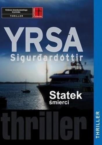 Okładka książki Statek śmierci Yrsa Sigurðardóttir