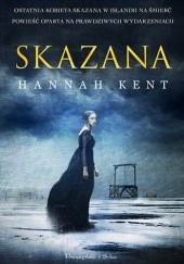 Okładka książki Skazana Hannah Kent
