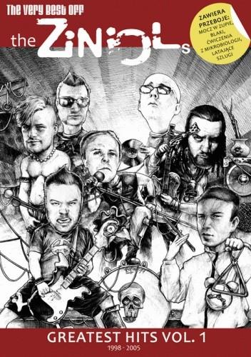 Okładka książki The very best OFF The Ziniols: Greatests Hits vol. 1 1998-2005 Marek Ciepłowski,Daniel Grzeszkiewicz,Mateusz Liwiński,Piotr Lubczyński,Piotr Machłajewski,Maciej Pałka,Hubert Ronek,Mateusz Skutnik,Dominik Szcześniak,Łukasz Szostak,Rafał Tomczak,Rafał Trejnis,Dennis Wojda,Andrzej Śmieciuszewski