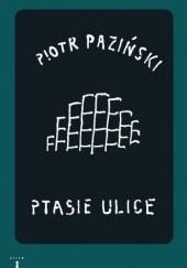 Okładka książki Ptasie ulice Piotr Paziński