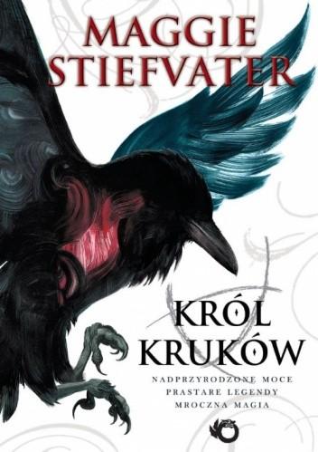 Okładka książki Król Kruków Maggie Stiefvater