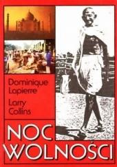 Okładka książki Noc wolności Dominique Lapierre,Larry Collins
