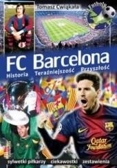 Okładka książki FC Barcelona Tomasz Ćwiąkała