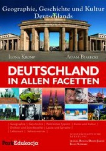 Okładka książki Deutschland in allen Facetten Adam Białecki,Ilona Kromp